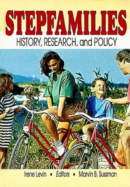 Stepfamilies: History, Research, and Policy