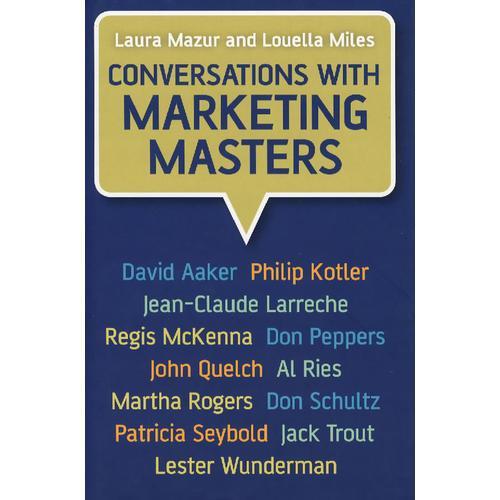 营销大师访谈录 Conversations with Marketing Masters