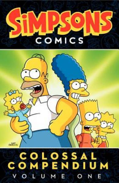 Simpsons Comics Colossal Compendium, Vol. 1