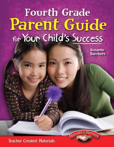 Parent Guide for Your Childs Success: Fourth Grade 家长指导:四年级