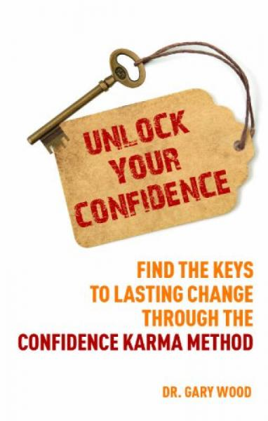 Unlock Your Confidence  Find the Keys to Lasting