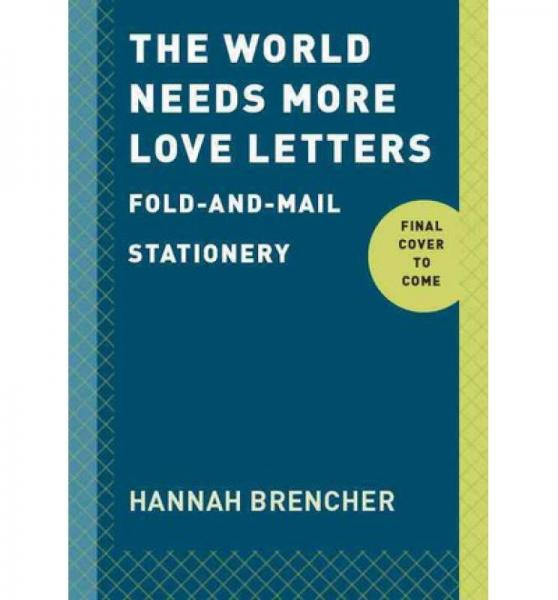 The World Needs More Love Letters Fold-And-Mail