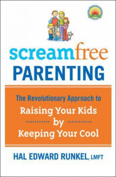 Screamfree Parenting  The Revolutionary Approach