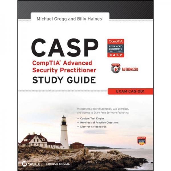 CASP CompTIA Advanced Security Practitioner Study Guide: Exam CAS-001