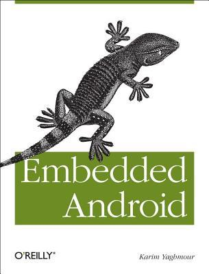 EmbeddedAndroid:Porting,Extending,andCustomizing