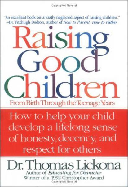 Raising Good Children: From Birth Through the Te
