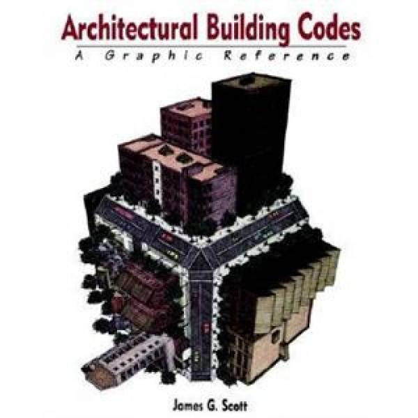 Architectural Building Codes: A Graphic Reference
