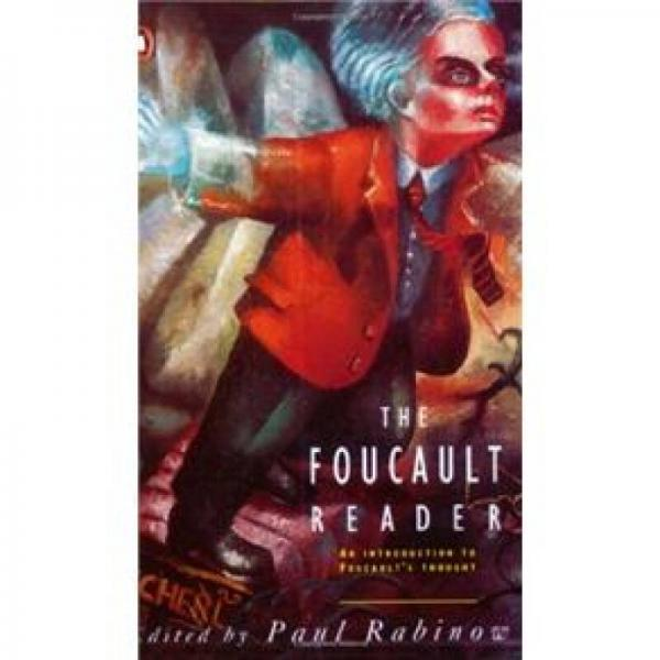 The Foucault Reader: An Introduction to Foucaults Thought