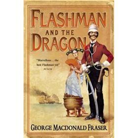 FlashmanandtheDragon:FromtheFlashmanPapers,1860(Flashman10)