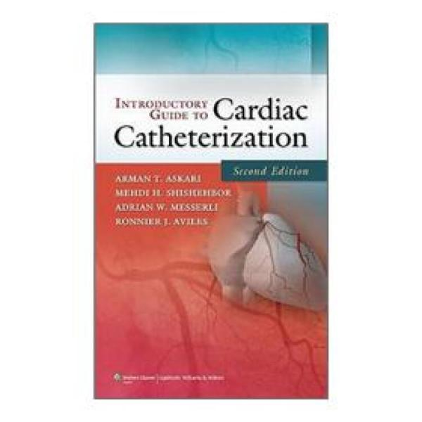 IntroductoryGuidetoCardiacCatheterization[心脏导管手术导论]