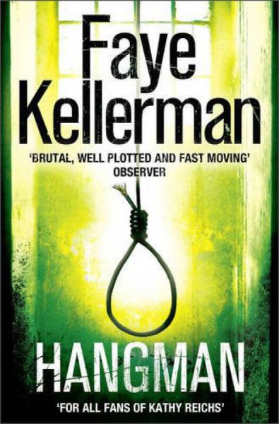 Hangman (Peter Decker and Rina Lazarus Crime Thrillers)