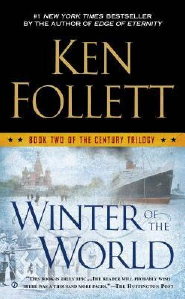 Winter of the World  Book Two of the Century Tri