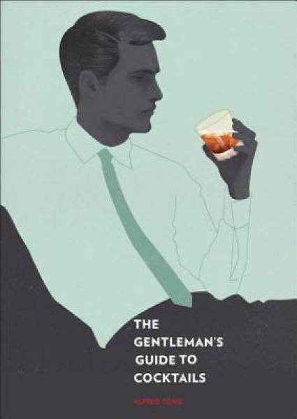 The Gentlemans Guide to Cocktails