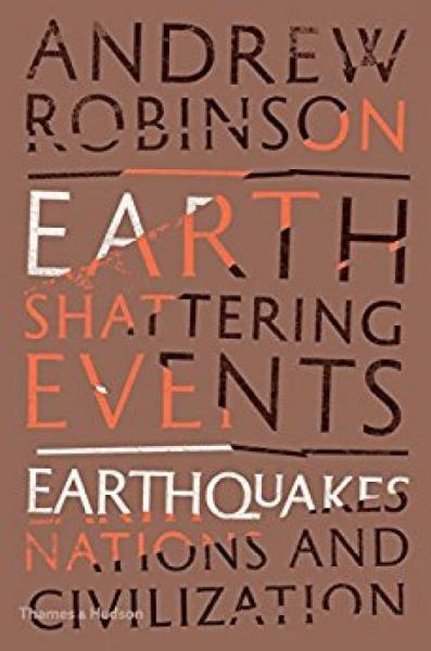 Earth-Shattering Events  惊天动地的事件:地震,民族和文明