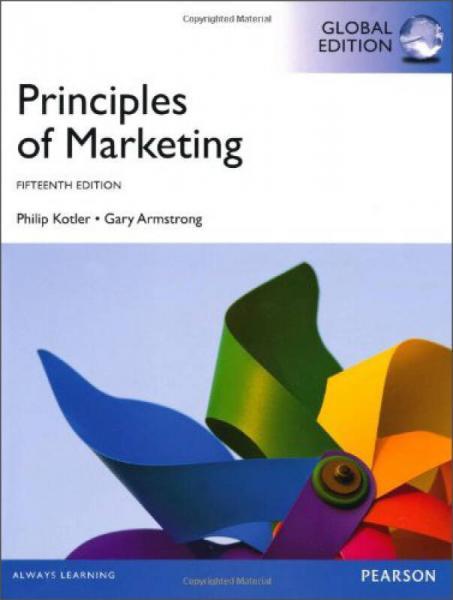 Principles of Marketing 市场营销原理(全球版) 英文原版