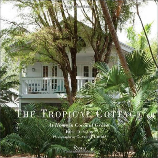 Coconut Grove: The Cottages of Miamis Subtropical Enclave: At Home Coconut Grove
