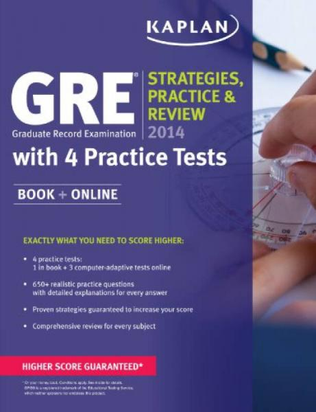 Kaplan GRE 2014 Strategies, Practice, and Review with 4 Practice Tests: Book + Online