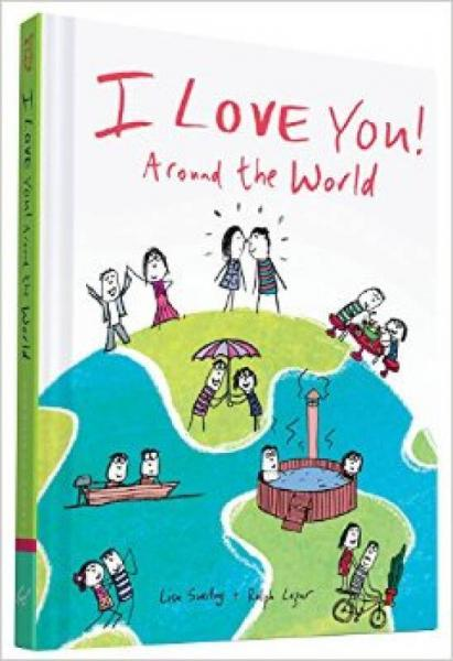 I Love You Around the World