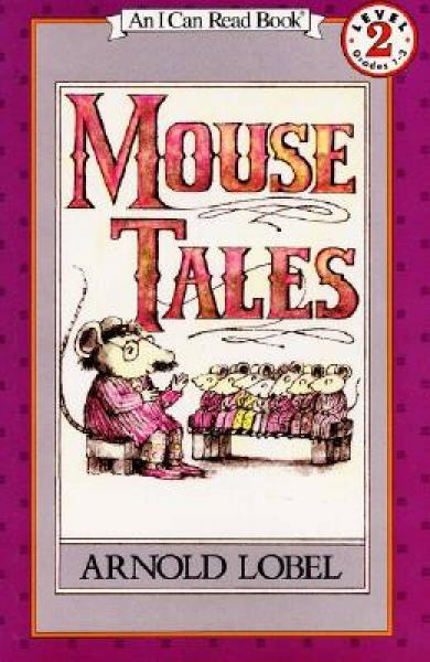 Mouse Tales (I Can Read, Level 2)老鼠的故事 英文原版