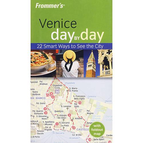 (威尼斯每日导览)FROMMERS VENICE DAY BY DAY, 1ST EDITION
