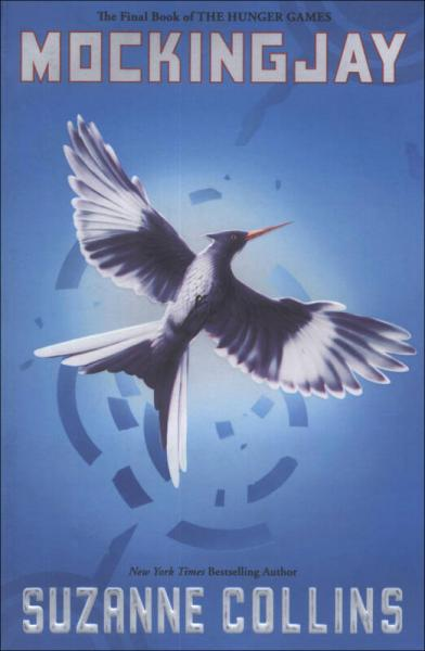 Mockingjay (Hunger Games Trilogy, Book 3) 饥饿游戏3:嘲笑鸟