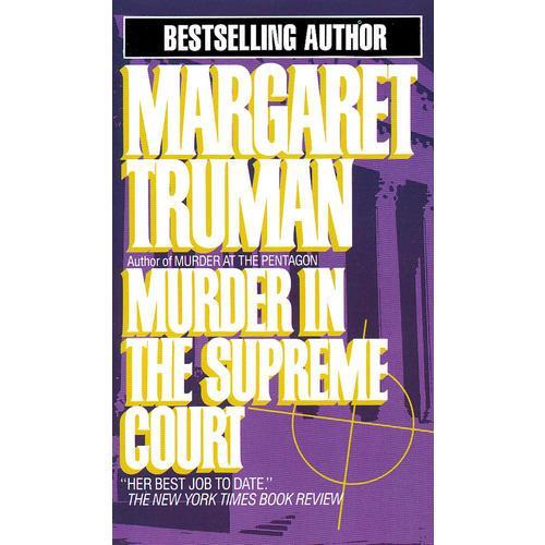 MURDER IN THE SUPREME COURT