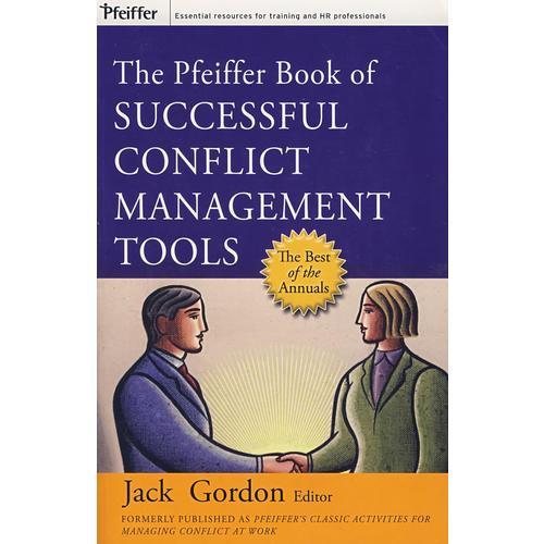 成功地控制冲突 The Pfeiffer Book of Successful Conflict Management Tools