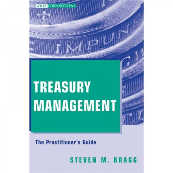 Treasury Management: The Practitioners Guide  财资管理