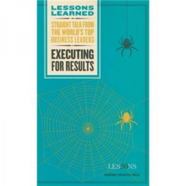 Lessons Learned: Executing for Results执行成效