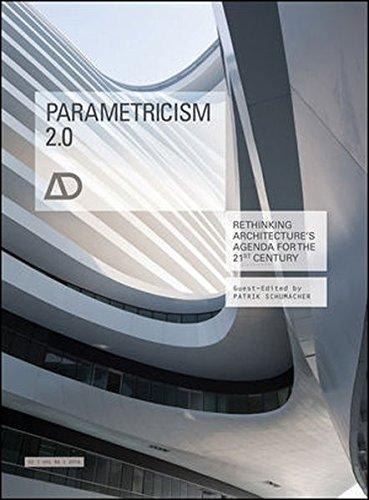 Parametricism 2.0: Rethinking Architectures Agenda for the 21st Century AD
