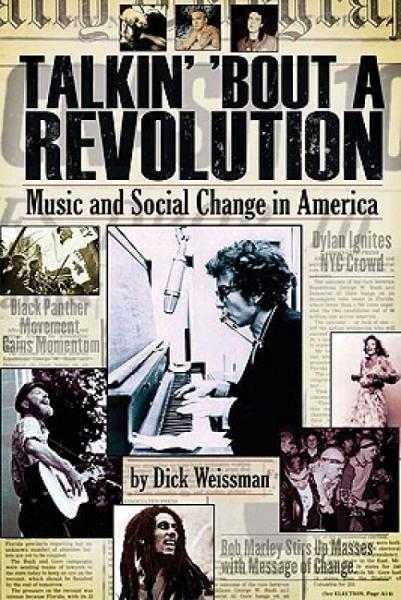 TalkinBoutaRevolution:MusicandSocialChangeinAmerica