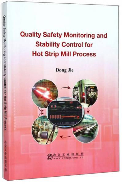 带钢热连轧生产过程质量安全监测与稳定控制(英文版)