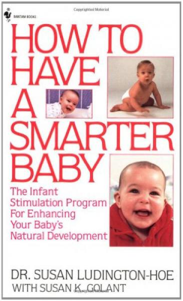 How to Have a Smarter Baby  The Infant Stimulati
