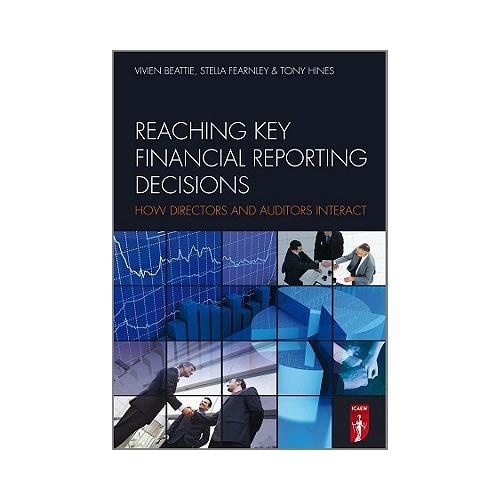 Reaching Key Financial Reporting Decisions  How Directors and Auditors Interact