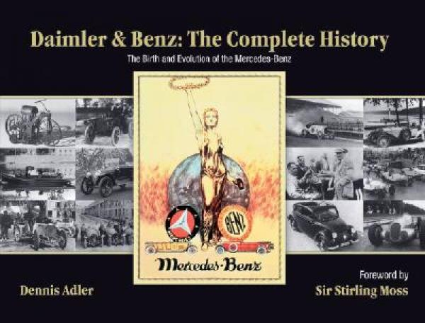 Daimler & Benz: The Complete History: The Birth and Evolution of the Mercedes-Benz[戴姆勒与奔驰]