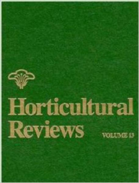 Volume 13, Horticultural Reviews