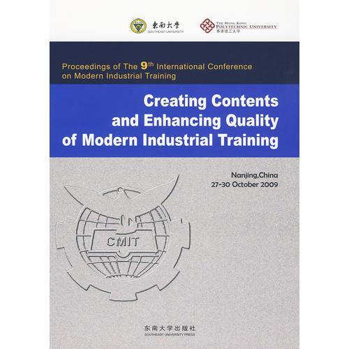 Proceedings of The 9th International Conference on Modern Industrial Training(现代工业训练的内涵创新与质量提高)