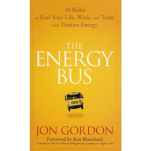 能量 Bus:点燃生活、工作与团队积极能量的十项法则 The Energy Bus
