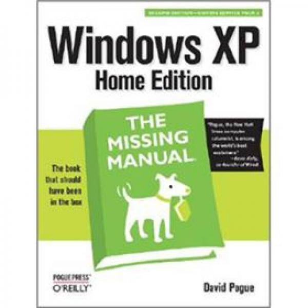 Windows XP Home Edition: The Missing Manual (Missing Manuals)