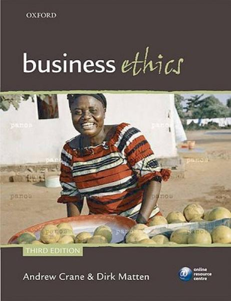 Business Ethics: Managing Corporate Citizenship and Sustainability in the Age of Globalization