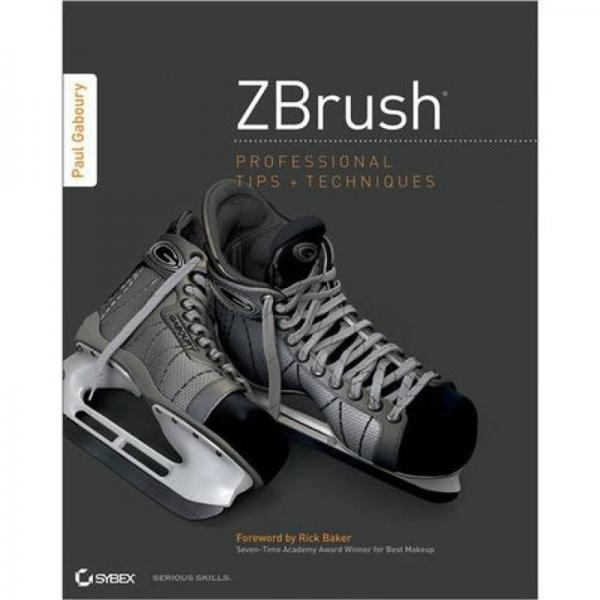 ZBrush Professional Tips and Techniques ZBrush专业级技巧和技术