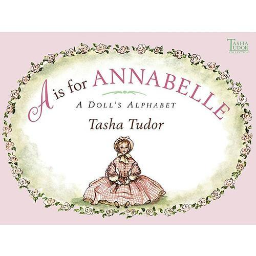A is for Annabelle: A Dolls Alphabet