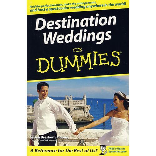 旅行结婚指南 Destination Weddings For Dummies