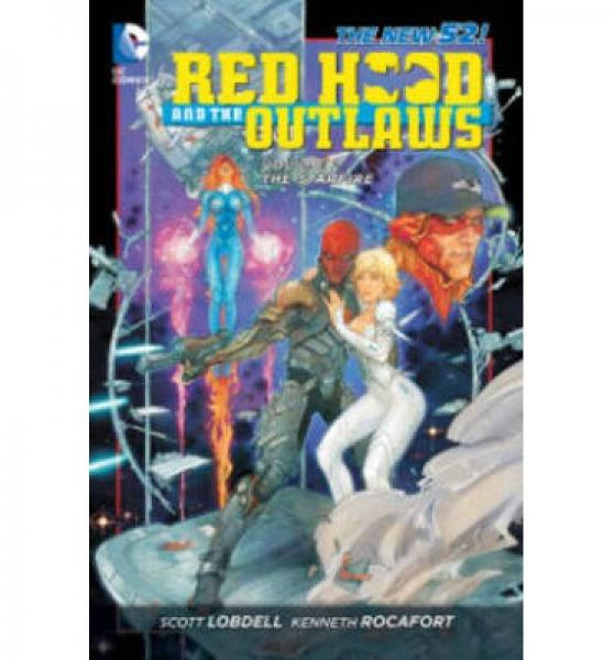 Red Hood and the Outlaws Vol. 2: The Starfire (T