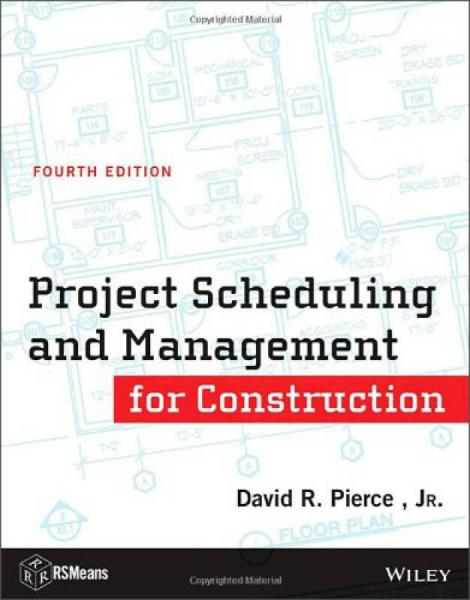 Project Scheduling and Management for Construction (RSMeans)
