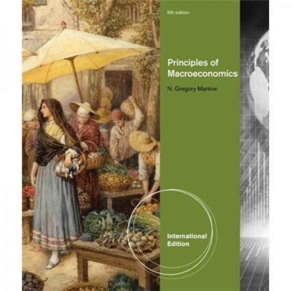 Principles of Macroeconomics[经济学原理]