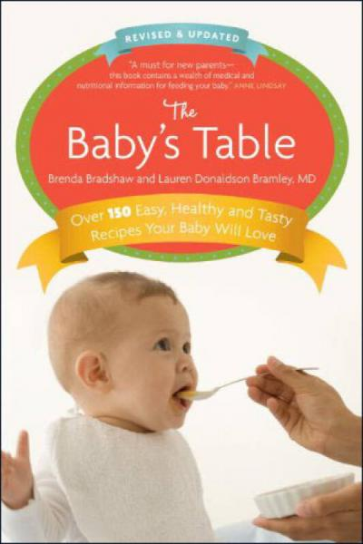 The Babys Table: Over 150 Easy, Healthy and Tas