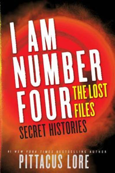 I Am Number Four: The Lost Files: Secret Histories (Lorien Legacies)