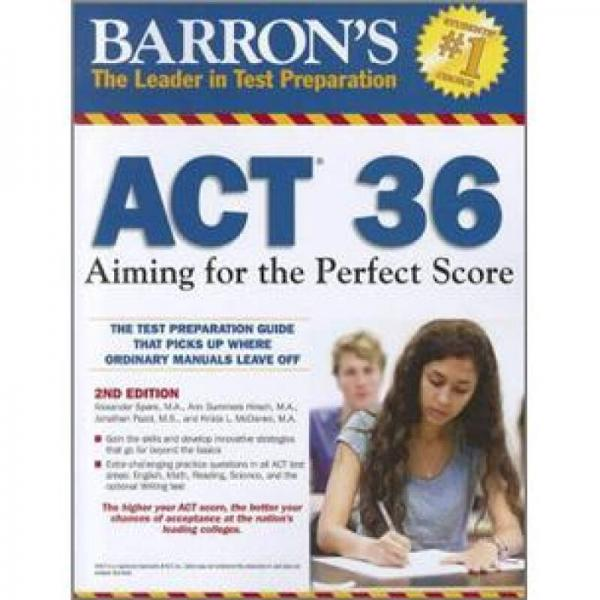 Barrons ACT 36, 2nd Edition: Aiming for the Perfect Score