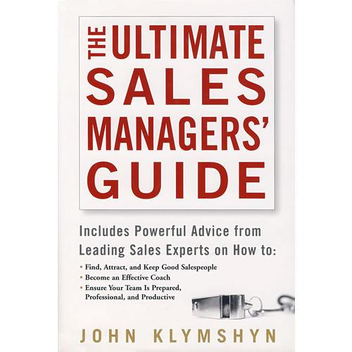 The Ultimate Sales Managers Guide  销售经理完全手册